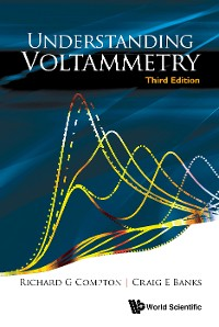 Cover Understanding Voltammetry (Third Edition)