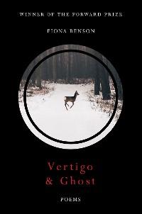Cover Vertigo & Ghost: Poems