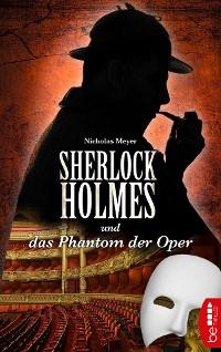 Cover Sherlock Holmes und das Phantom der Oper