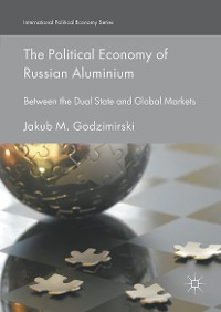 Cover The Political Economy of Russian Aluminium