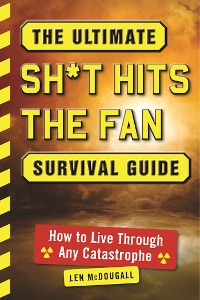 Cover The Ultimate Sh*t Hits the Fan Survival Guide