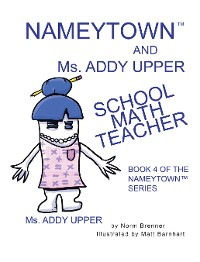 Cover Nameytown and Ms. Addy Upper the School Math Teacher
