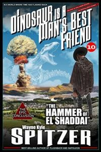 "Cover A Dinosaur Is A Man's Best Friend 10: ""The Hammer of El Shaddai"""