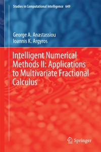 Cover Intelligent Numerical Methods II: Applications to Multivariate Fractional Calculus