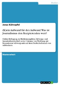 Cover (K)ein Aufwand für den Aufwand. Was ist Journalismus den Rezipierenden wert?
