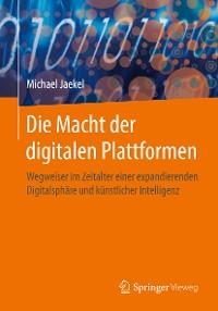 Cover Die Macht der digitalen Plattformen