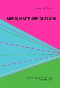 Cover Mieux maîtriser Outlook