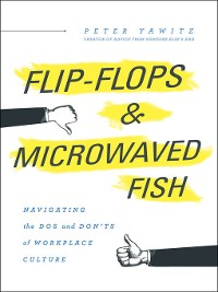 Cover Flip-Flops and Microwaved Fish