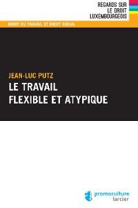 Cover Le travail flexible et atypique