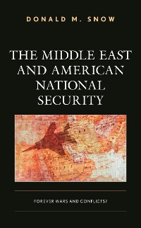 Cover The Middle East and American National Security