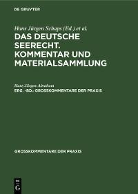 Cover Georg Abraham: Das deutsche Seerecht. Kommentar und Materialsammlung. Erg. -Bd.