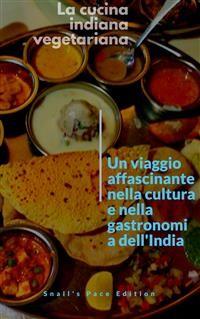 Cover La cucina indiana vegetariana