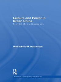Cover Leisure and Power in Urban China