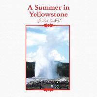 Cover A Summer in Yellowstone
