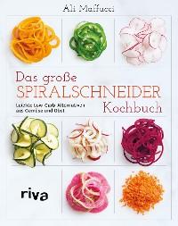 Cover Das große Spiralschneider-Kochbuch