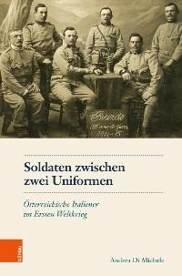 Cover Soldaten zwischen zwei Uniformen