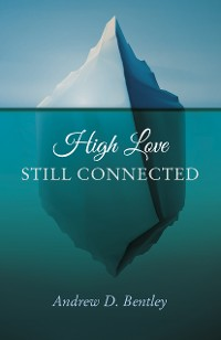 Cover High Love - Still Connected