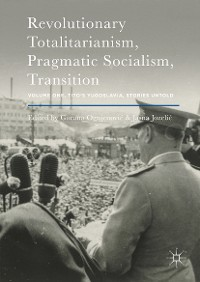 Cover Revolutionary Totalitarianism, Pragmatic Socialism, Transition