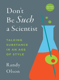 Cover Don't Be Such a Scientist