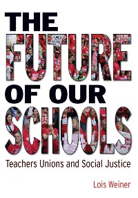 Cover The Future of Our Schools
