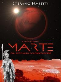 Cover Il Lato Oscuro di Marte - Dal Mito Alla Colonizzazione