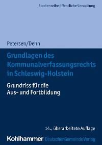 Cover Grundlagen des Kommunalverfassungsrechts in Schleswig-Holstein
