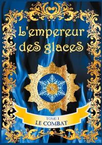 Cover L'empereur des glaces