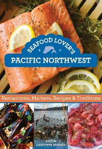 Cover Seafood Lover's Pacific Northwest