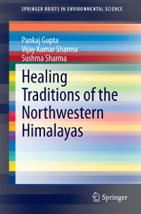 Cover Healing Traditions of the Northwestern Himalayas