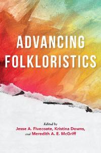 Cover Advancing Folkloristics