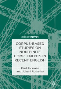 Cover Corpus-Based Studies on Non-Finite Complements in Recent English