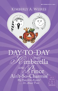 Cover Day-To-Day with Kimberella and Prince Ain'T-So-Charmin'