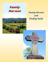 Cover Family Harvest and Finding Faith