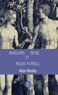 Cover Amours, sexe et rock'n'roll