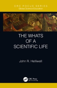 Cover Whats of a Scientific Life