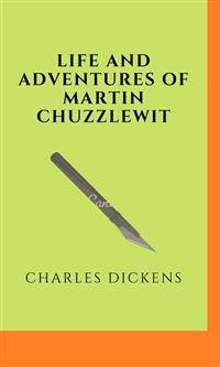 Cover Life And Adventures Of Martin Chuzzlewit