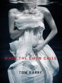 Cover When the Siren Calls