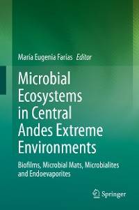 Cover Microbial Ecosystems in Central Andes Extreme Environments