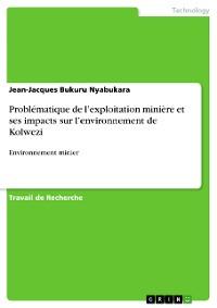 Cover Problématique de l'exploitation minière et ses impacts sur l'environnement de Kolwezi