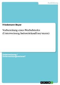 Cover Vorbereitung eines Werbebriefes (Unterweisung Industriekauffrau/-mann)
