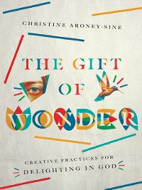 Cover The Gift of Wonder