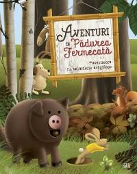 Cover Aventuri în Pădurea Fermecată