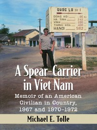 Cover A Spear-Carrier in Viet Nam