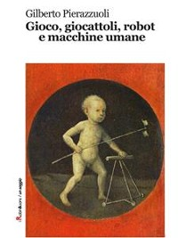Cover Gioco, giocattoli, robot e macchine umane