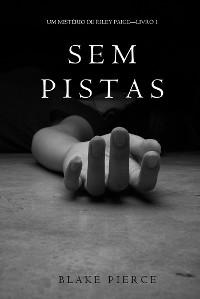 Cover Sem Pistas (um Mistério de Riley Paige –Livro 1)