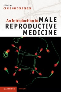 Cover Introduction to Male Reproductive Medicine