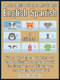Cover 3 - Animals I - Flash Cards Pictures and Words English Spanish
