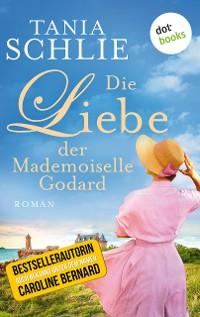 Cover Die Liebe der Mademoiselle Godard