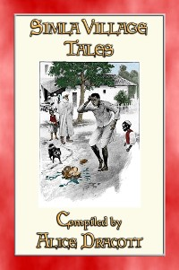 Cover SIMLA VILLAGE TALES - 51 illustrated tales from the Indian foothills of the Himalayas