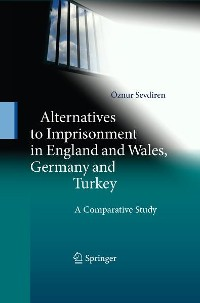 Cover Alternatives to Imprisonment in England and Wales, Germany and Turkey